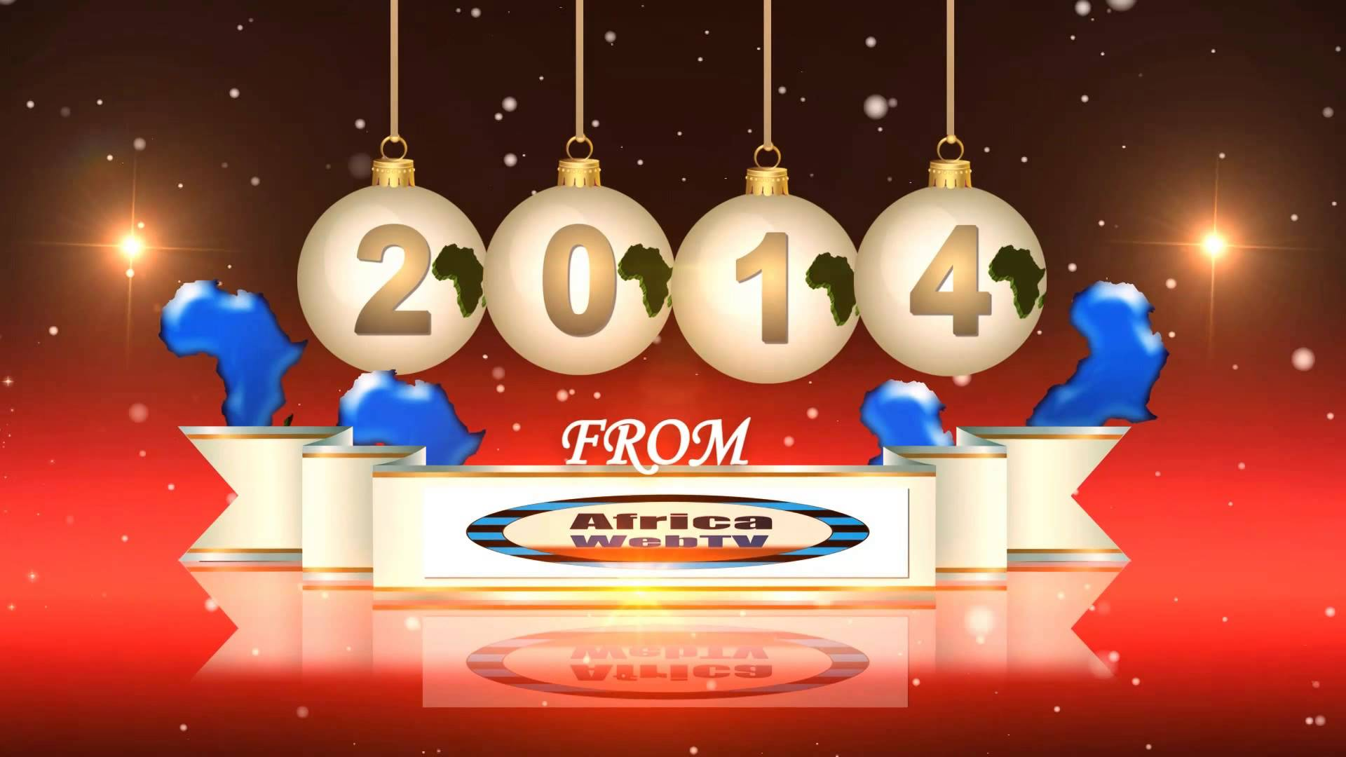 Africa Web TV wishes you a Happy 2014