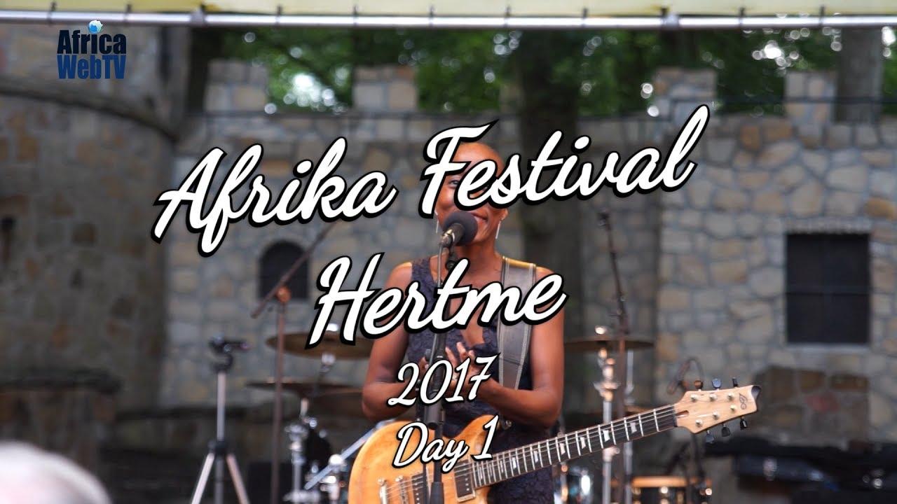 Afrika Festival Hertme 2017 (Day 1 full summary report)