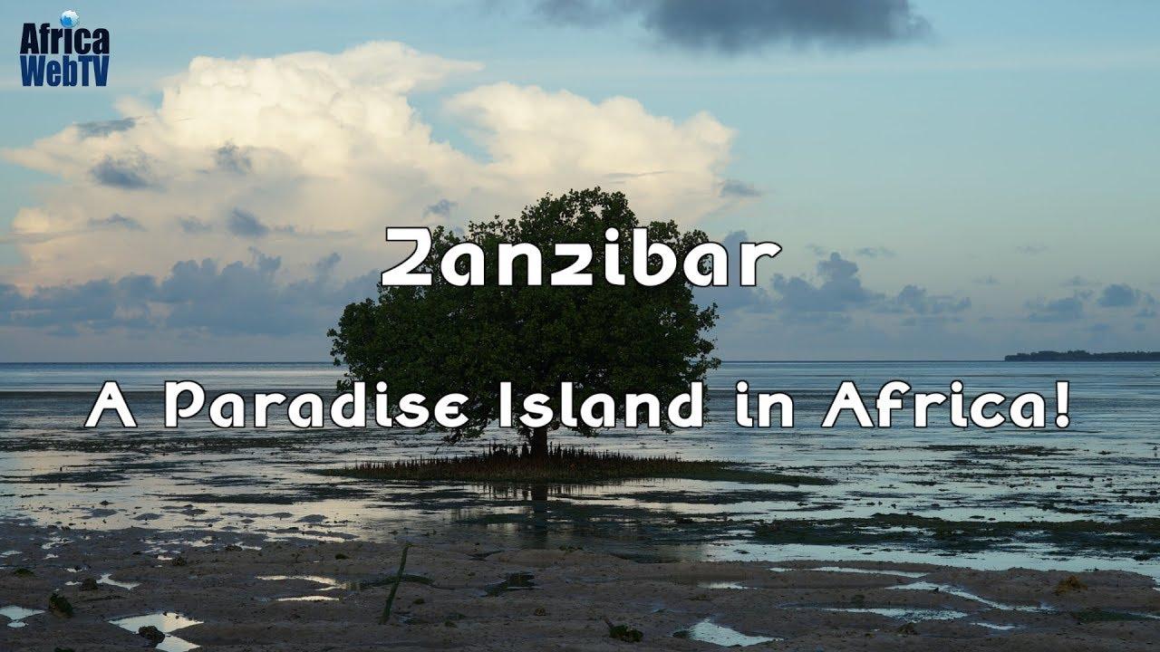 Zanzibar – A Paradise Island in Africa!