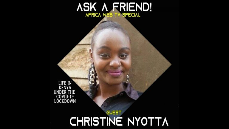 Ask A Friend In Kenya | Covid 19 Calls | Christine Nyotta