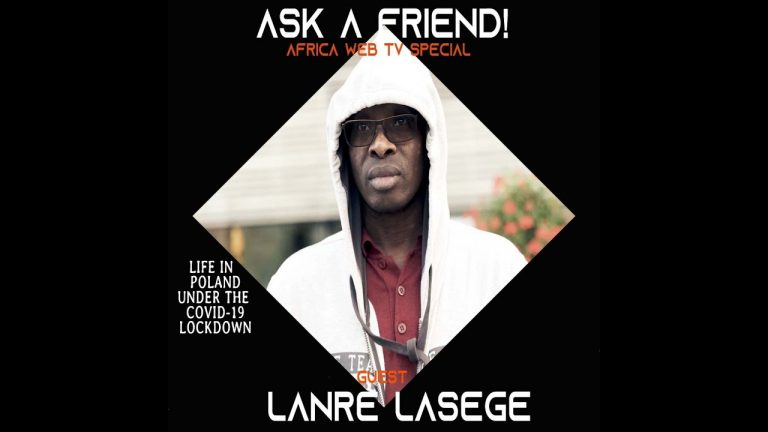 Ask A Friend in Poland | Covid-19 Calls | Lanre Lasege