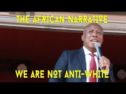 Julius Malema | We Are Not Against White People | Africa Belongs To Africans | African Narratives