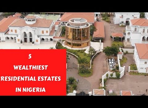 5 Wealthiest Residential Estates In Nigeria | African Narratives