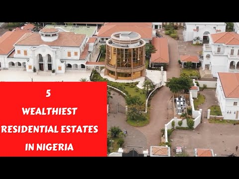 5 Wealthiest Residential Estates In Nigeria | African Narratives