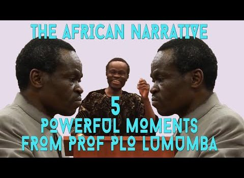 5 Times PLO Lumumba Told Africans The Bitter Truth | Poverty In Africa Is Poverty Of Leadership