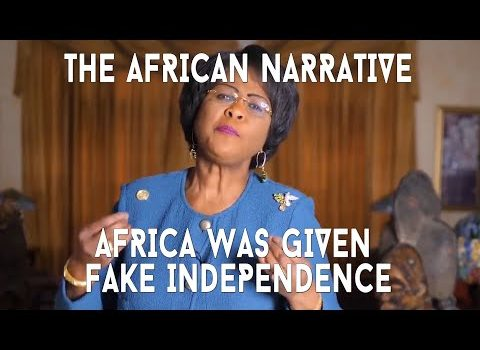 Dr. Arikana Chihombori-Quao | Africa Was Given Fake Independence | How Africa Has Been Dehumanised
