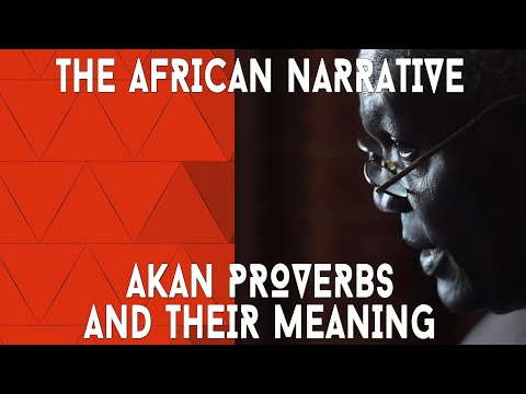 Decoding Akan Proverbs And Background Stories | The Words Of Our Elders | Ghana | African Narratives